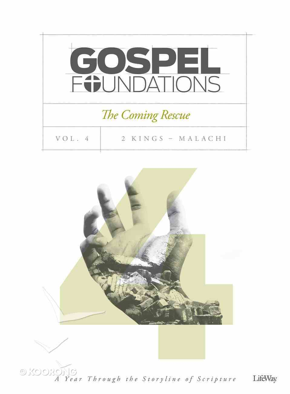 The Coming Rescue (Bible Study Book) (#04 in Gospel Foundations Series) Paperback