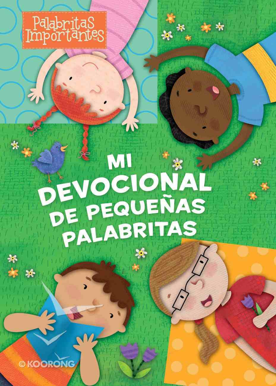 Mi Devocional De Pequenitas Palabritas (My Little Words Devotional) Board Book