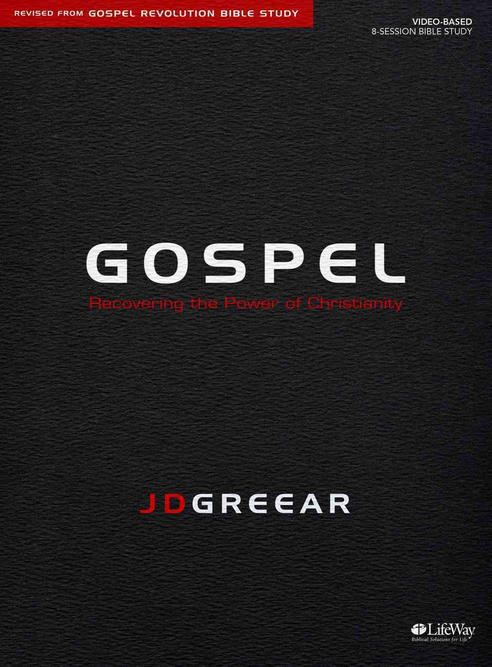 Gospel: Recovering the Power of Christianity (8 Sessions) (Bible Study Book) Paperback