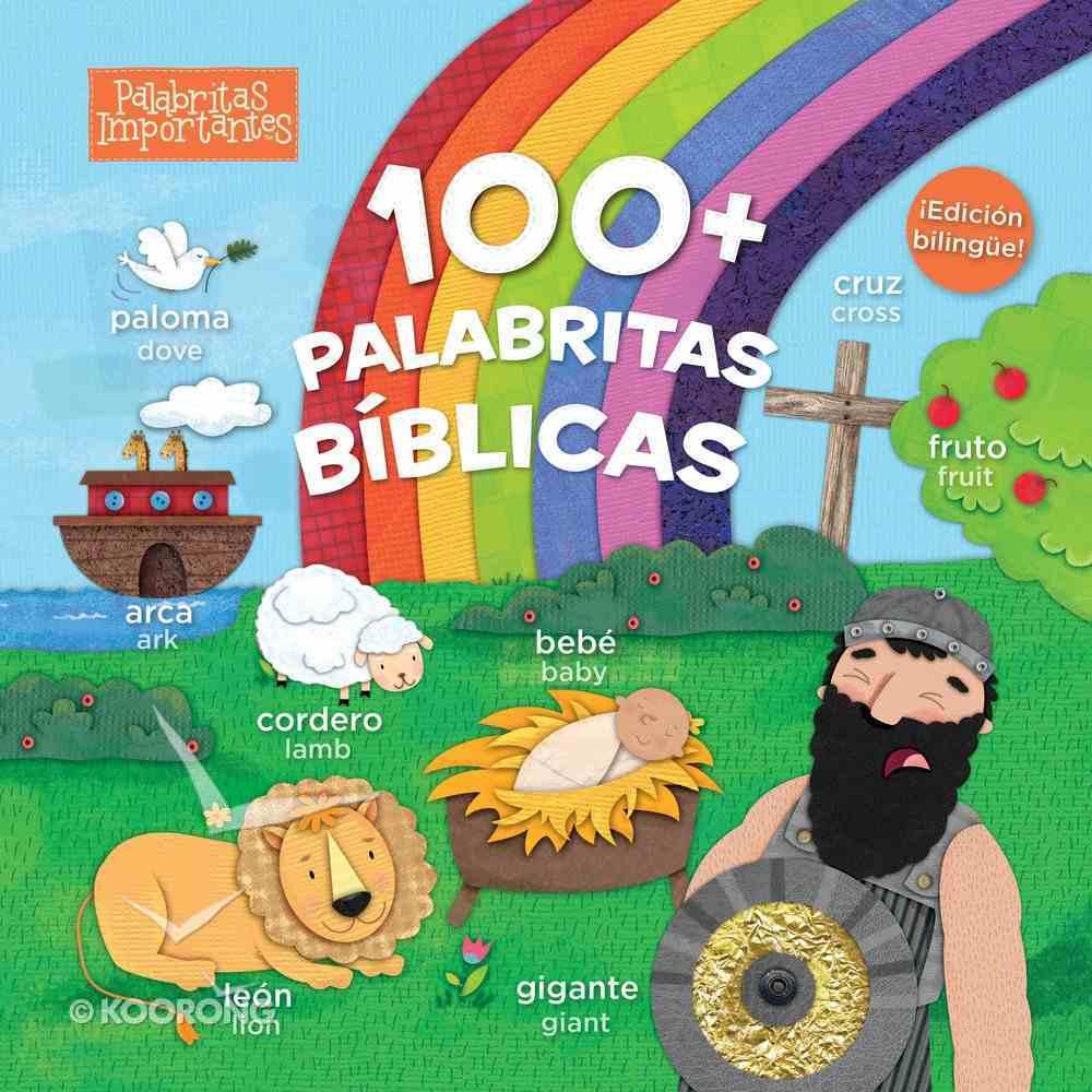 100+ Palabritas Biblicas (Edicion Bilingue) Board Book