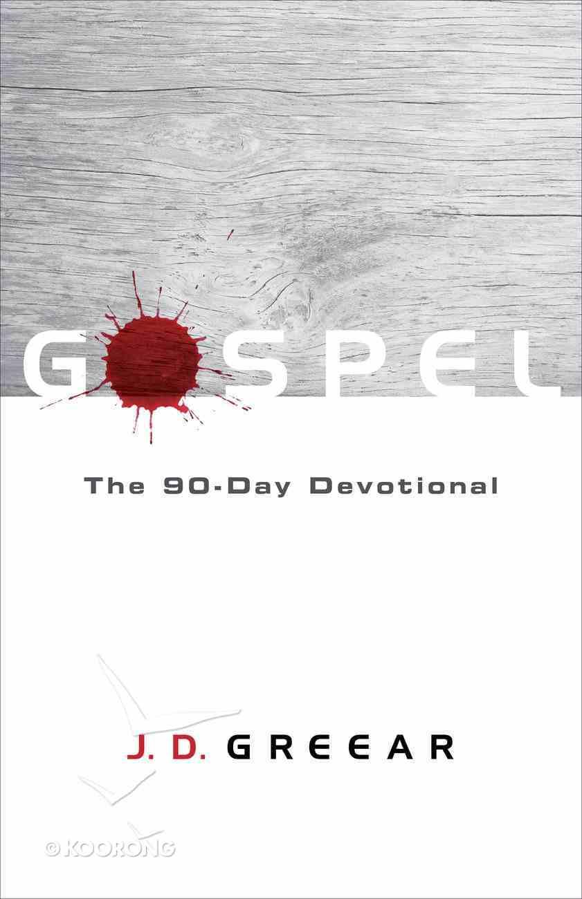 Gospel: The 90-Day Devotional Paperback