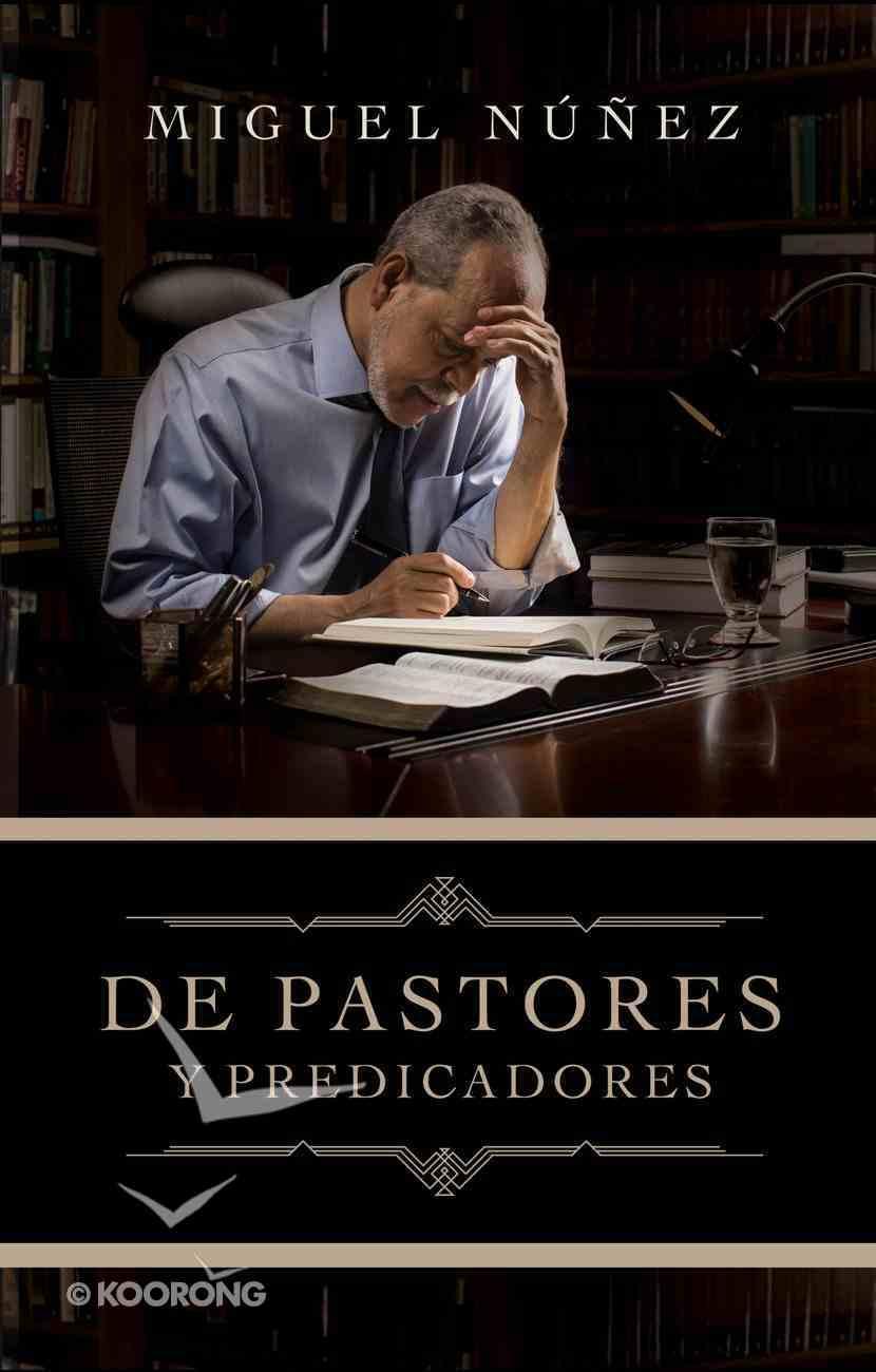 De Pastores Y Predicadores Paperback