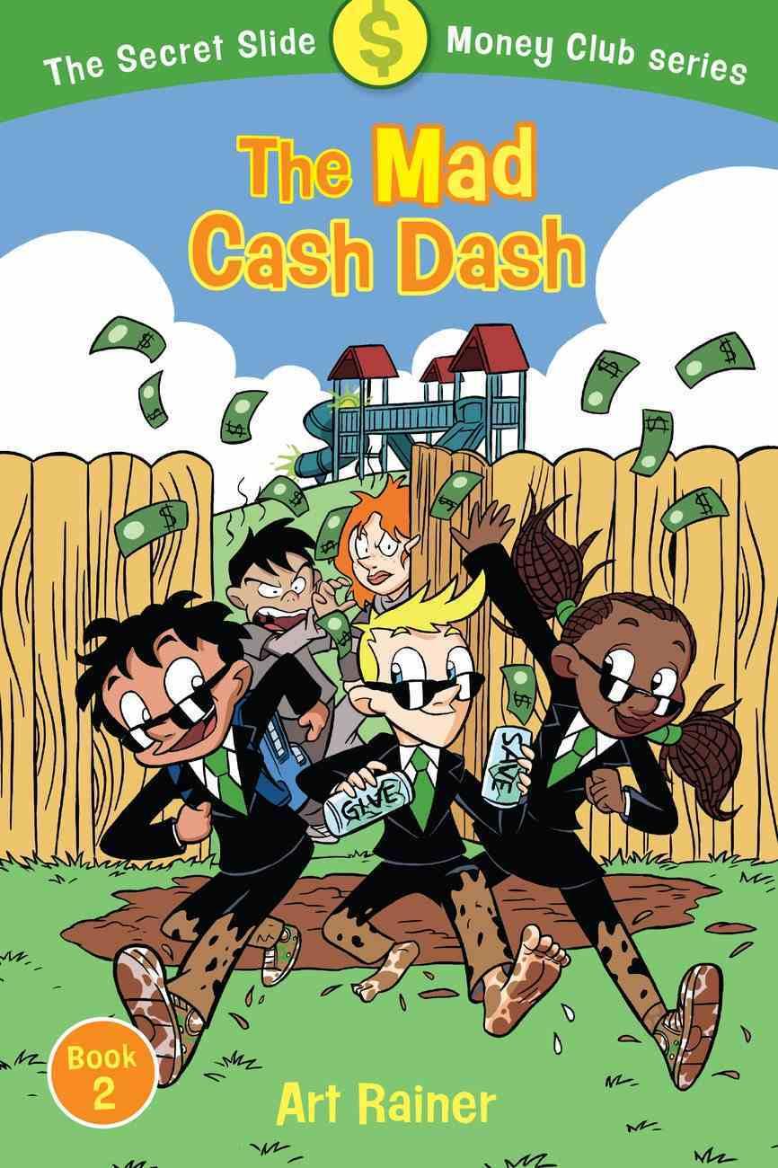 The Mad Cash Dash (#02 in Secret Slide Money Club Series) Paperback