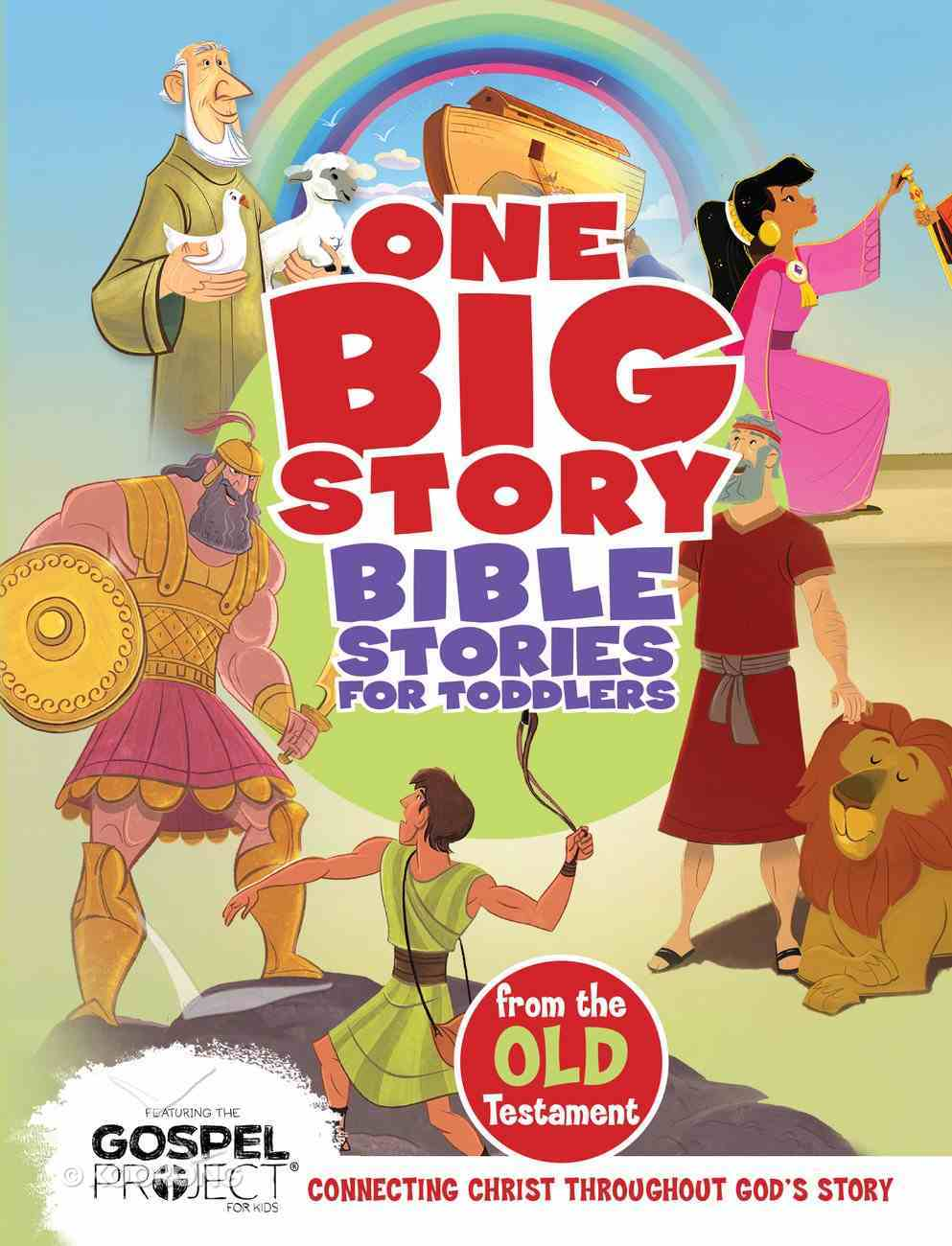 One Big Story: Bible Stories Toddlers From the Old Testament Board Book