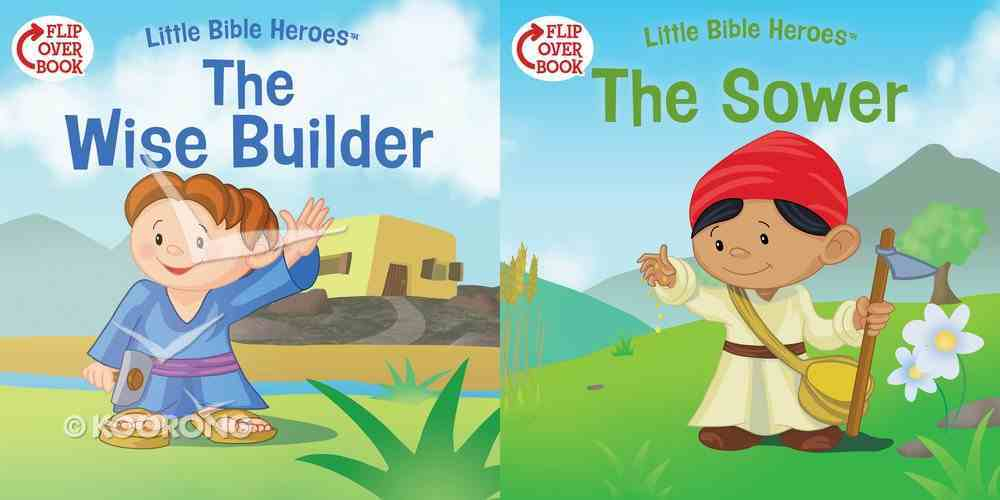 Wise Builder, The/The Sower (Flip-Over Book) (Little Bible Heroes Series) Paperback