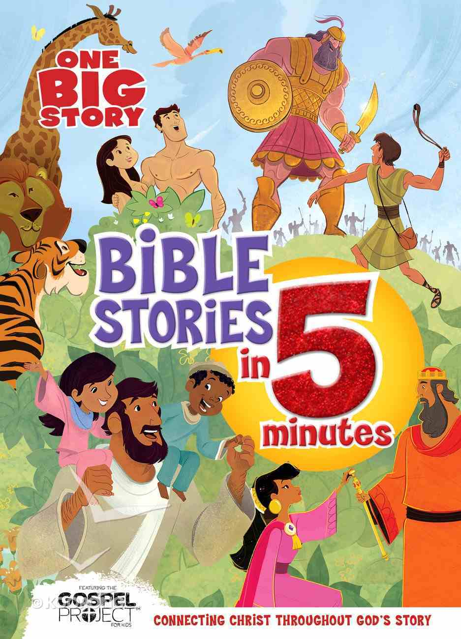 One Big Story, Bible Stories in 5 Minutes: Connecting Christ Throughout God's Story Padded Hardback
