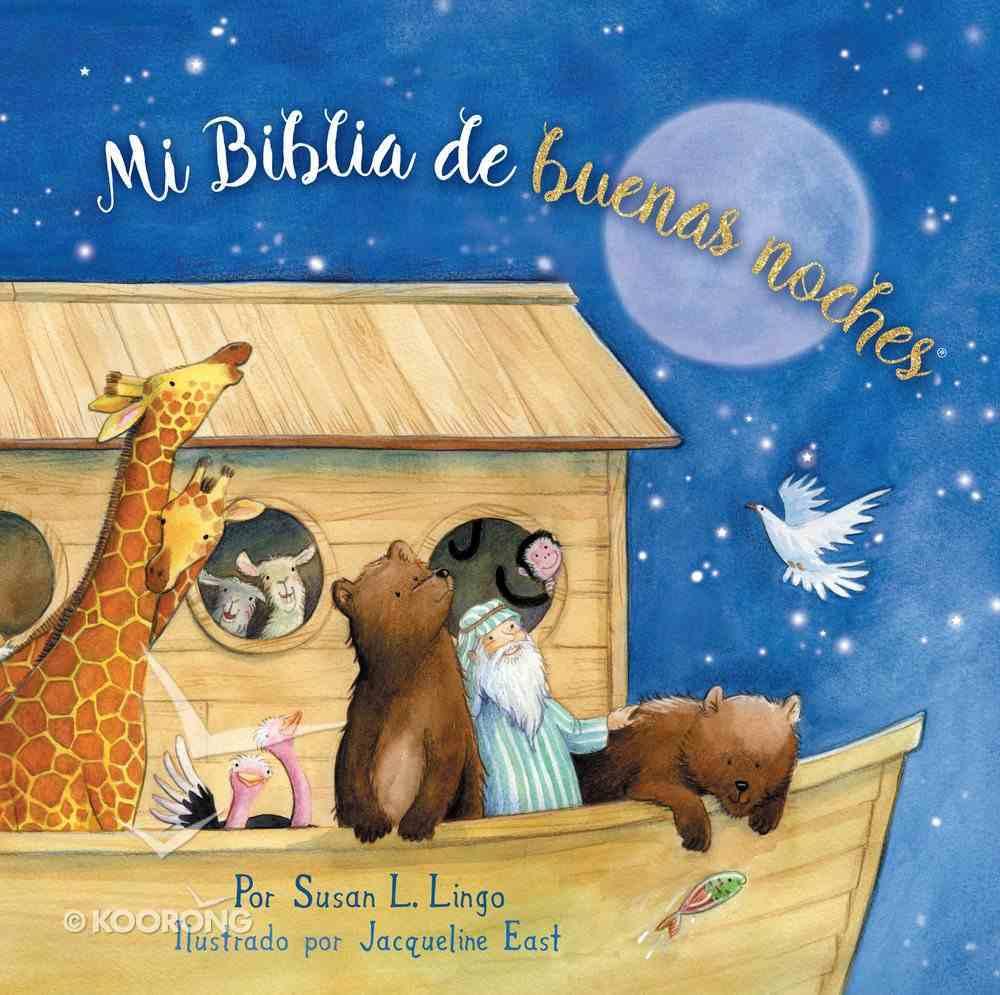 Mi Biblia De Buenas Noches (My Good Night Bible) Hardback