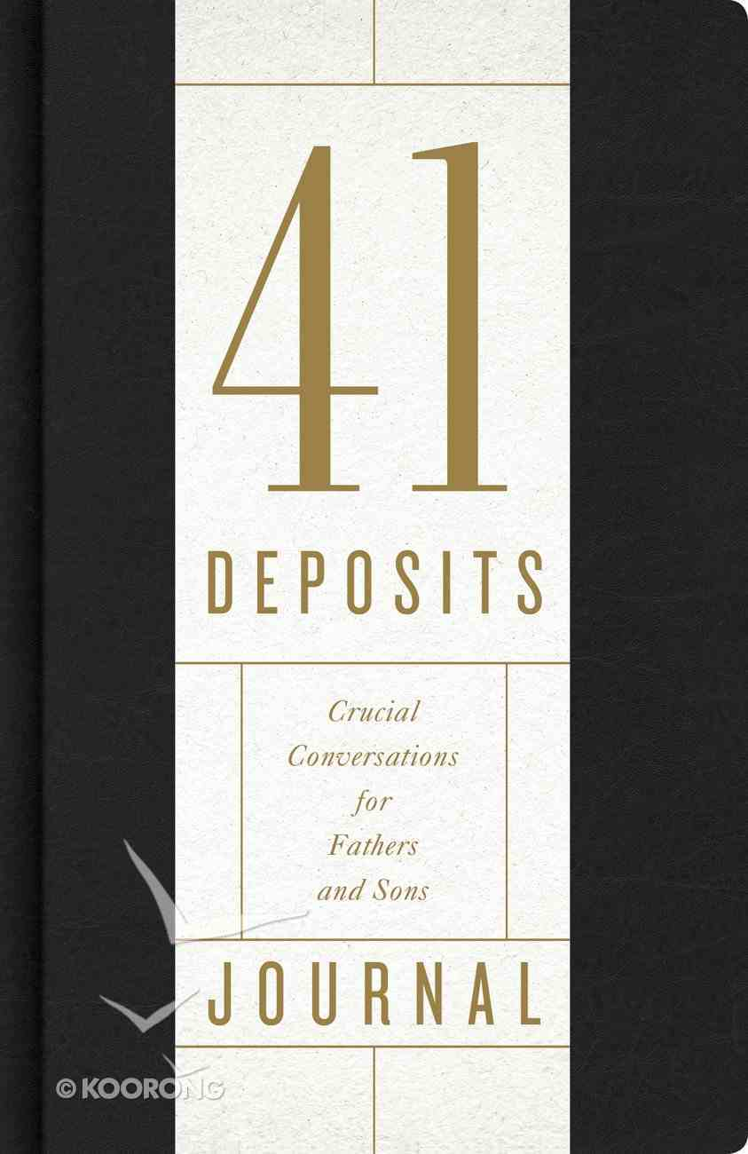 41 Deposits Companion Journal: Crucial Conversations For Fathers and Sons Imitation Leather
