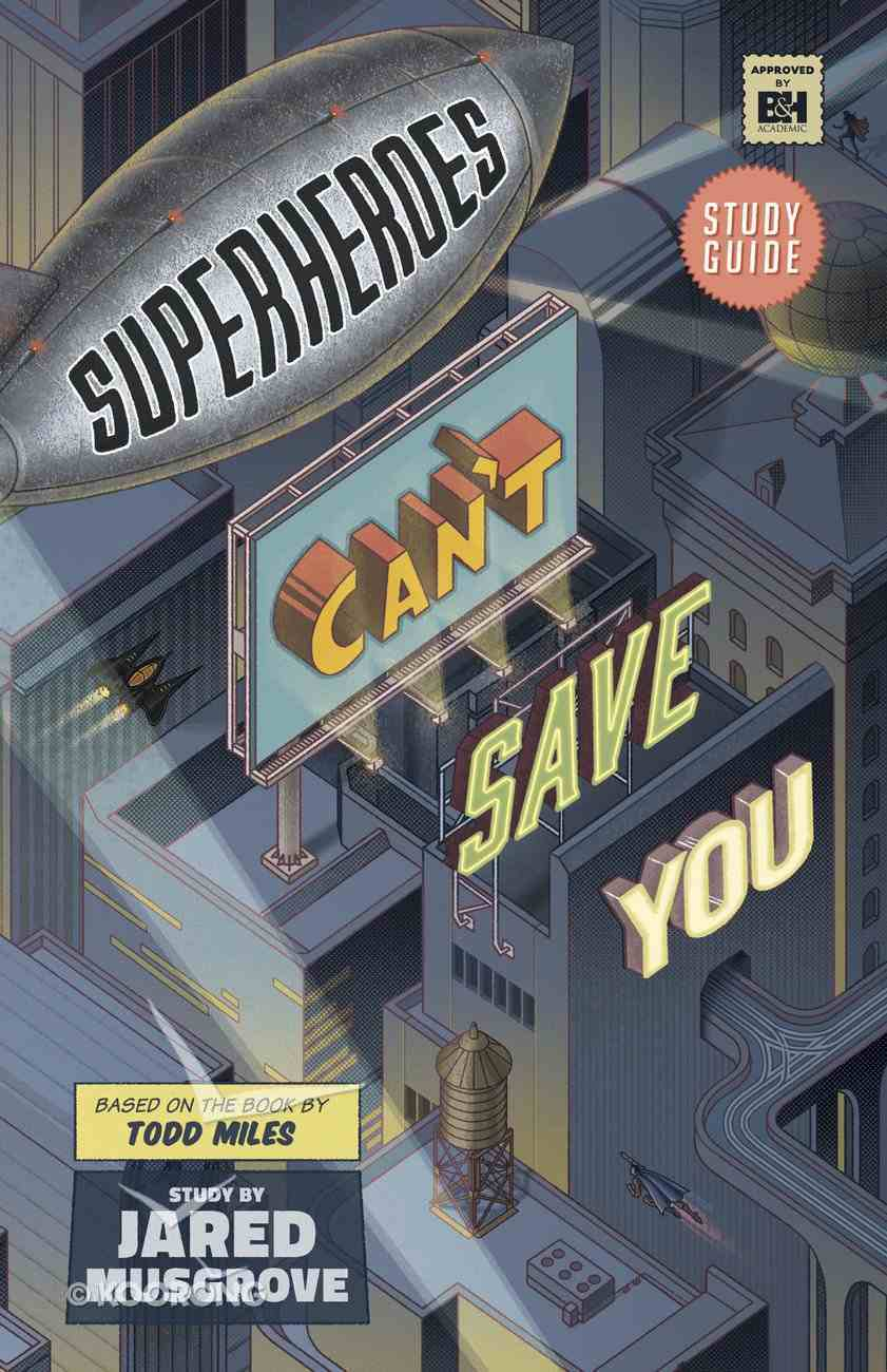 Superheroes Can't Save You (Study Guide) Paperback