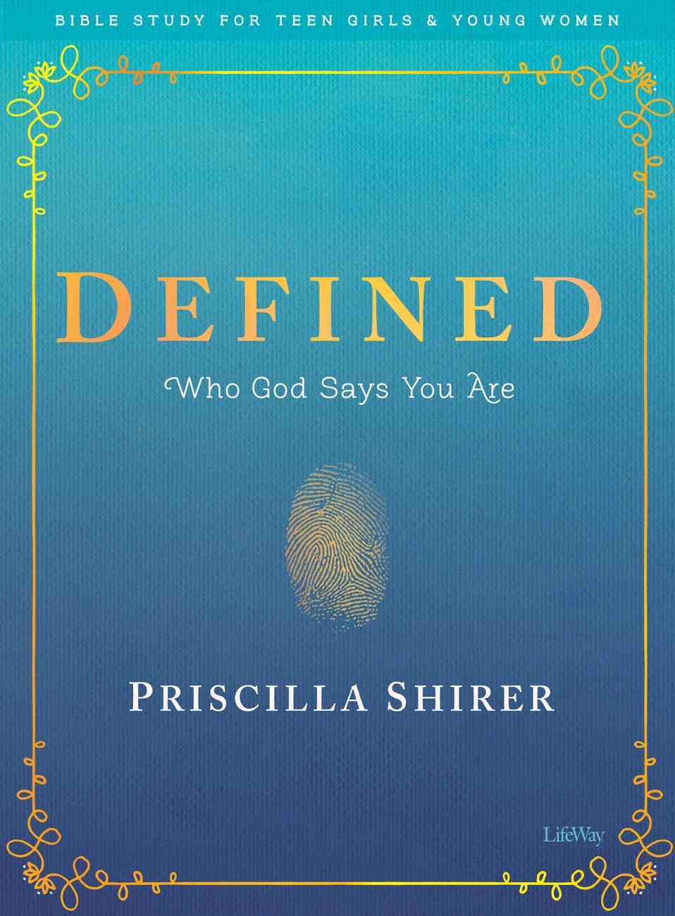 Defined: Who God Says You Are 8 Sessions (Bible Study Book For Teen Girls) Paperback