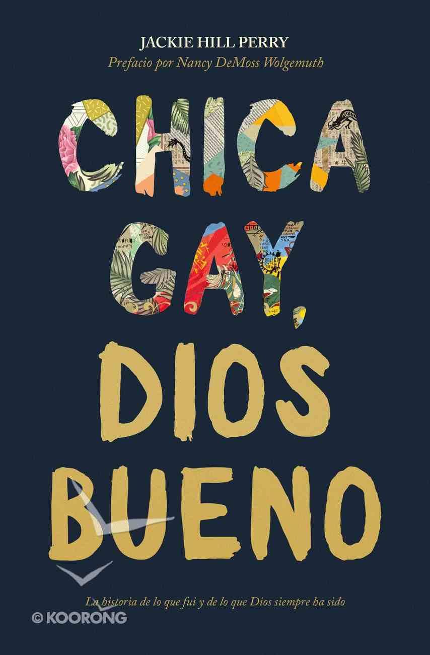 Chica Gay, Dios Bueno (Gay Girl, Good God) Paperback