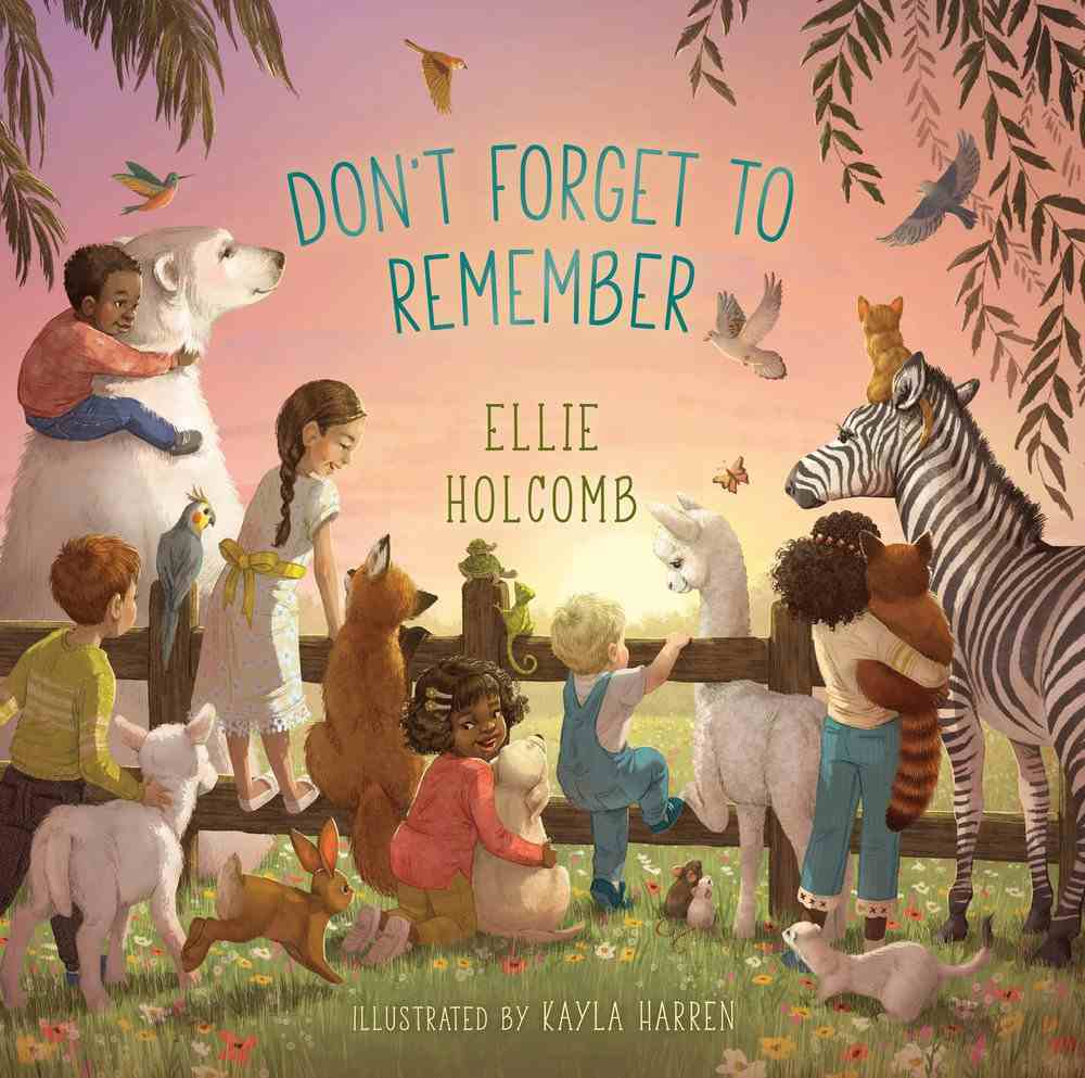 Don't Forget to Remember Board Book