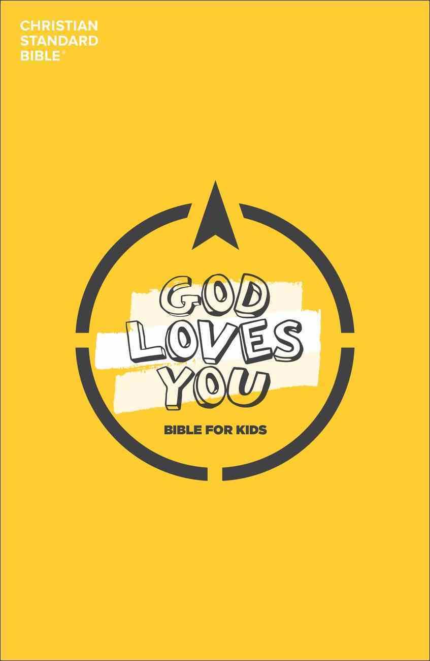 CSB God Loves You Bible For Kids Paperback