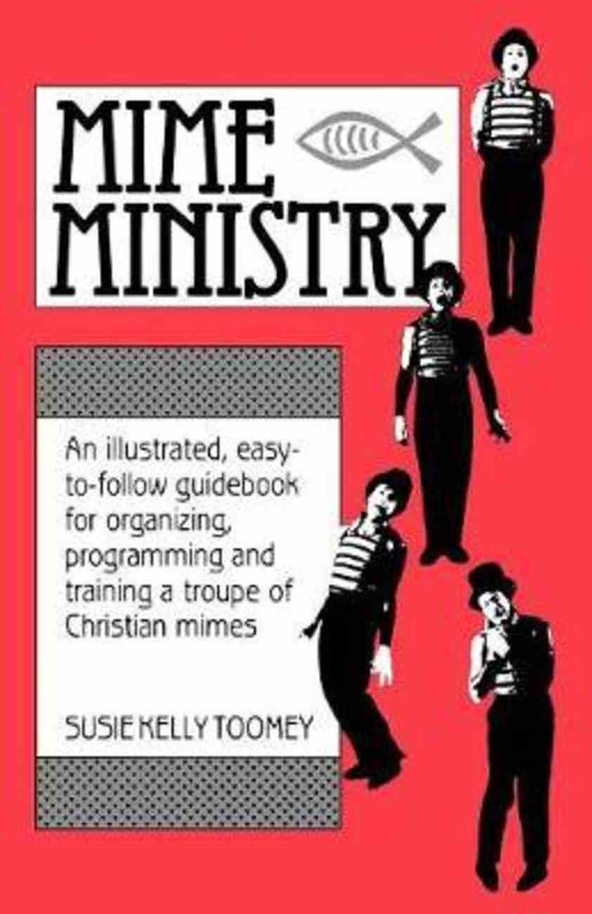 Mime Ministry Paperback