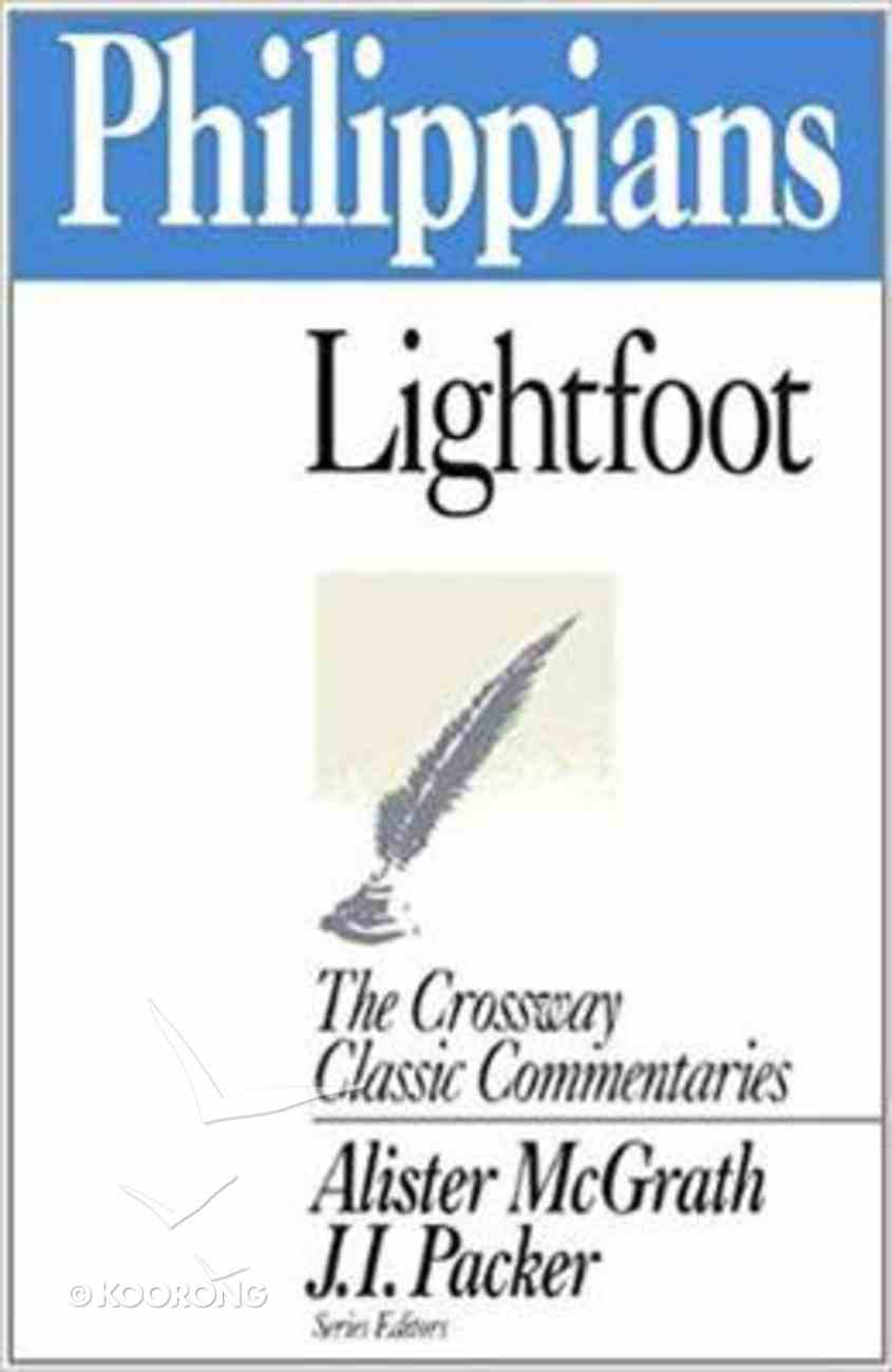 Philippians (Crossway Classic Commentaries Series) Paperback