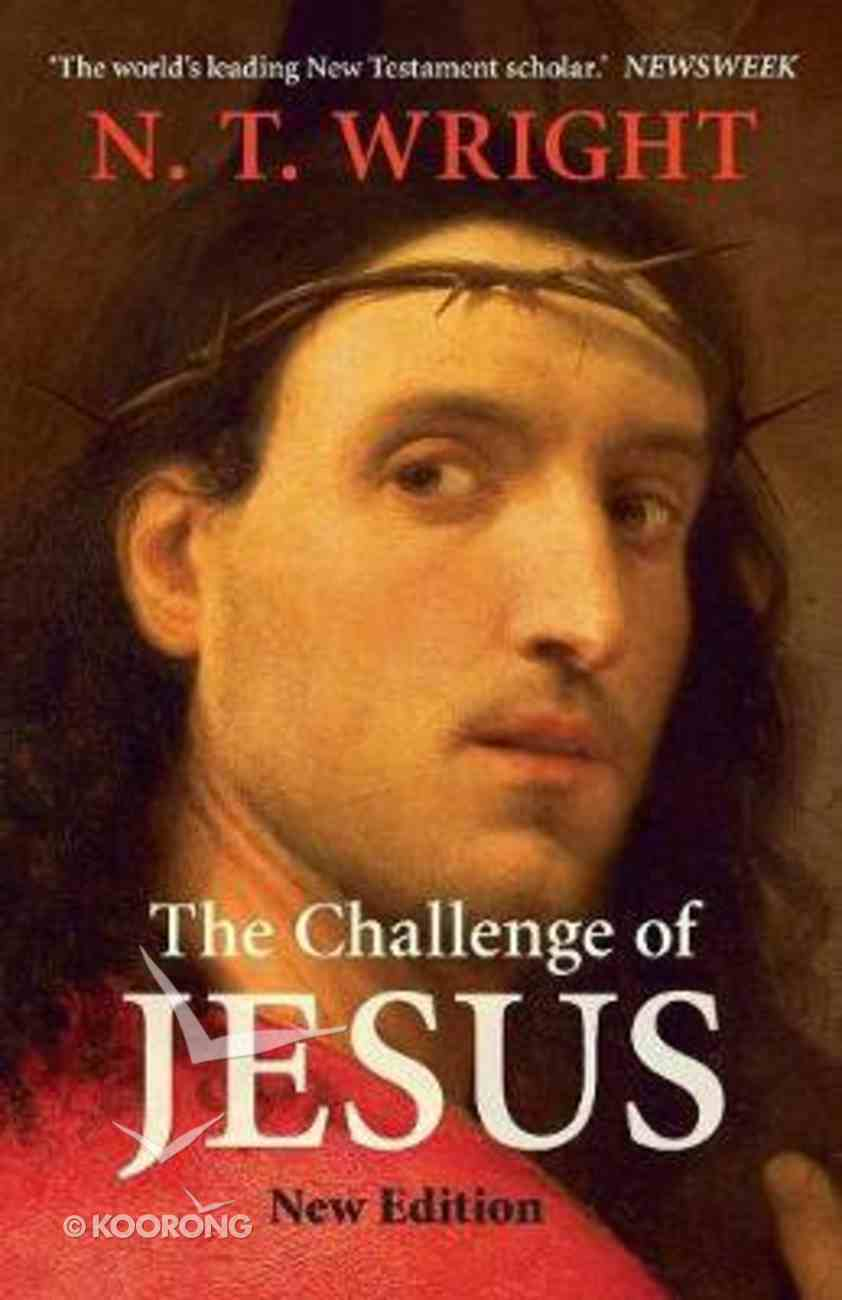 The Challenge of Jesus Paperback