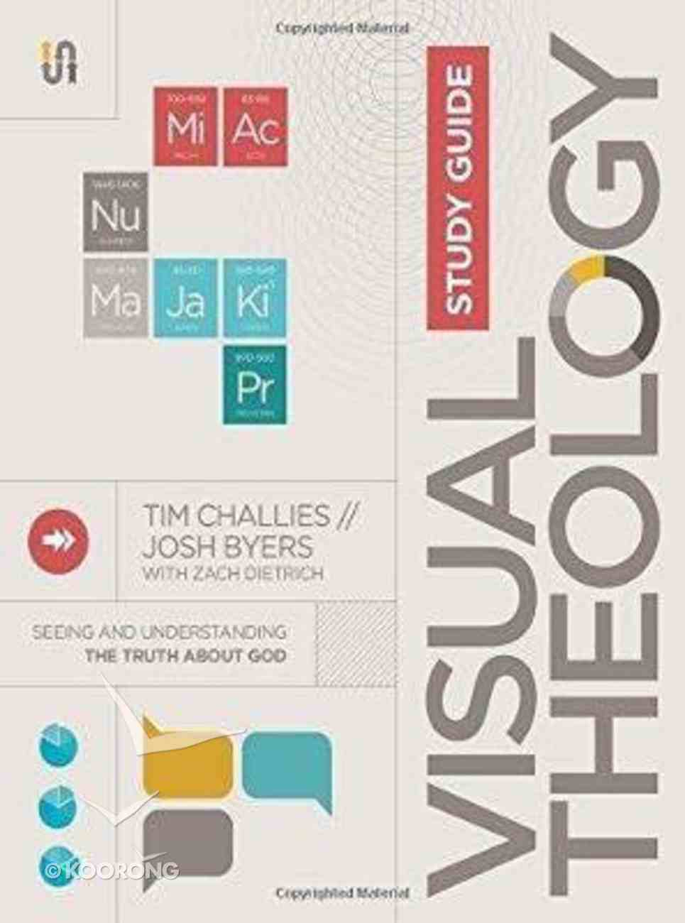 Visual Theology: Seeing and Understanding the Truth About God (Study Guide) Paperback