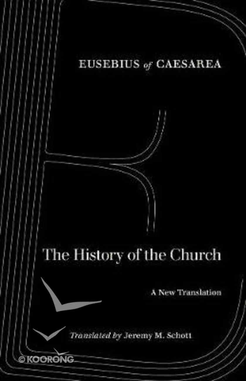 The History of the Church: A New Translation Paperback