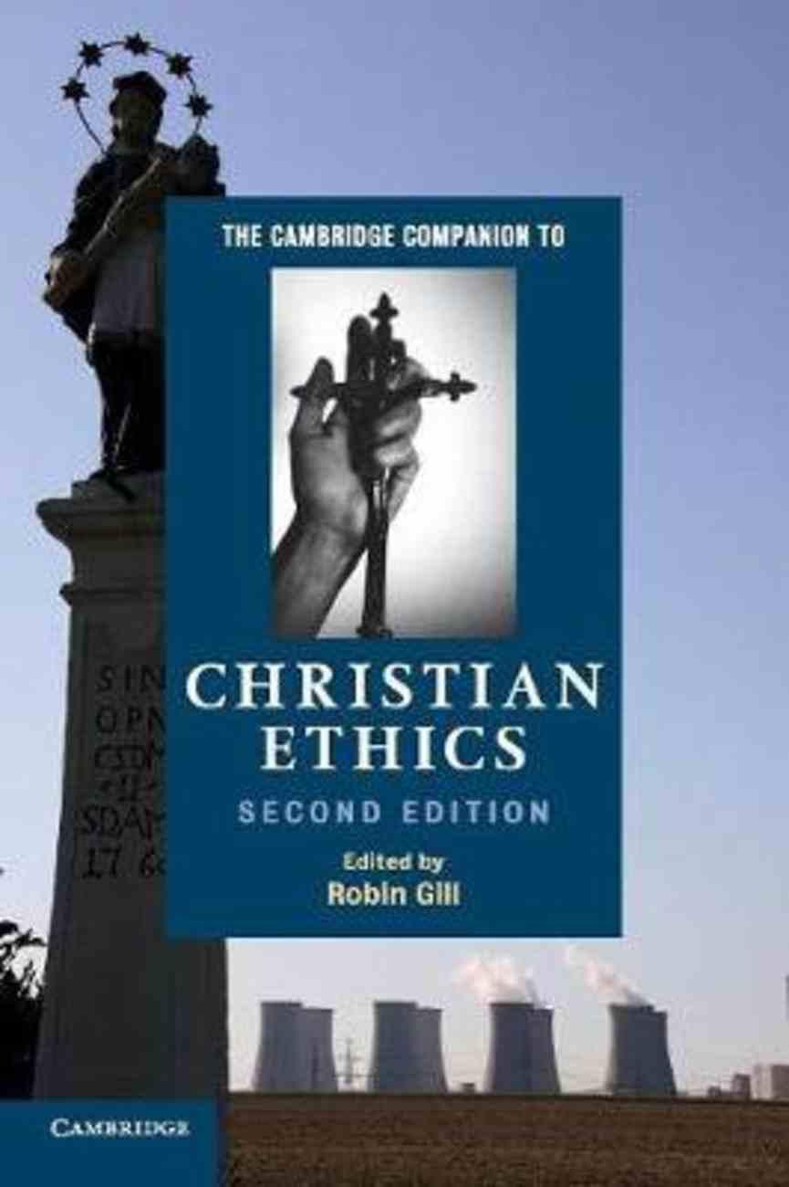 The Cambridge Companion to Christian Ethics Paperback
