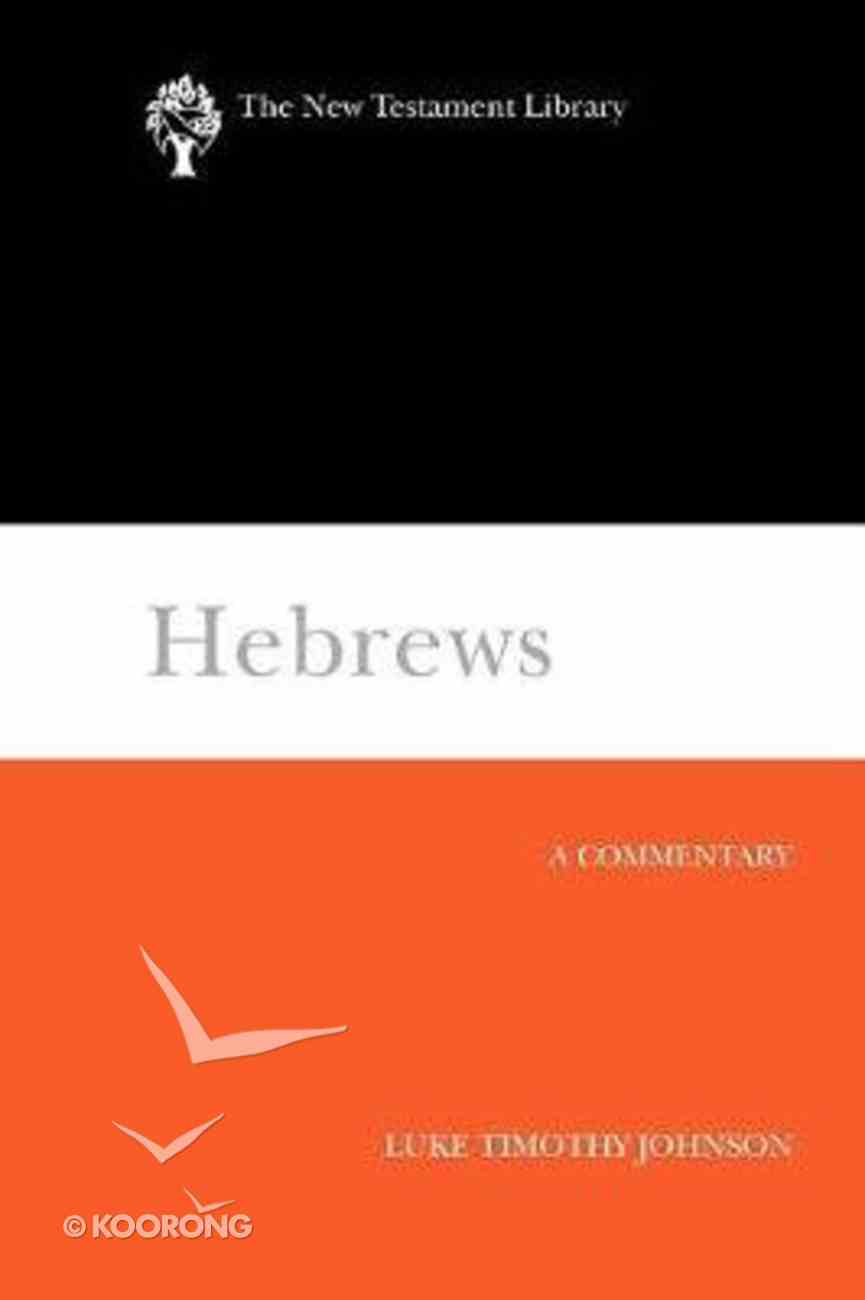 Hebrews (New Testament Library Series) Paperback