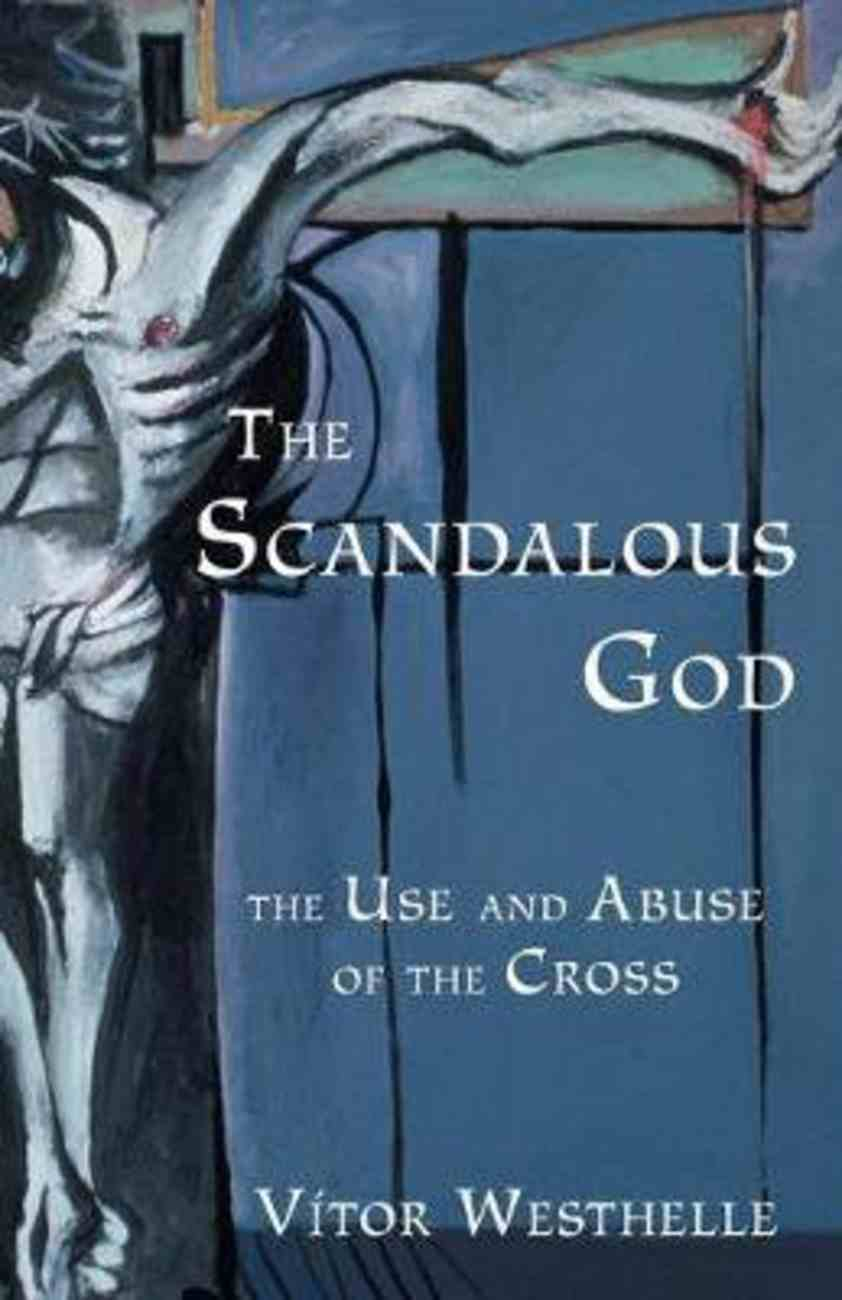 Scandalous God Paperback