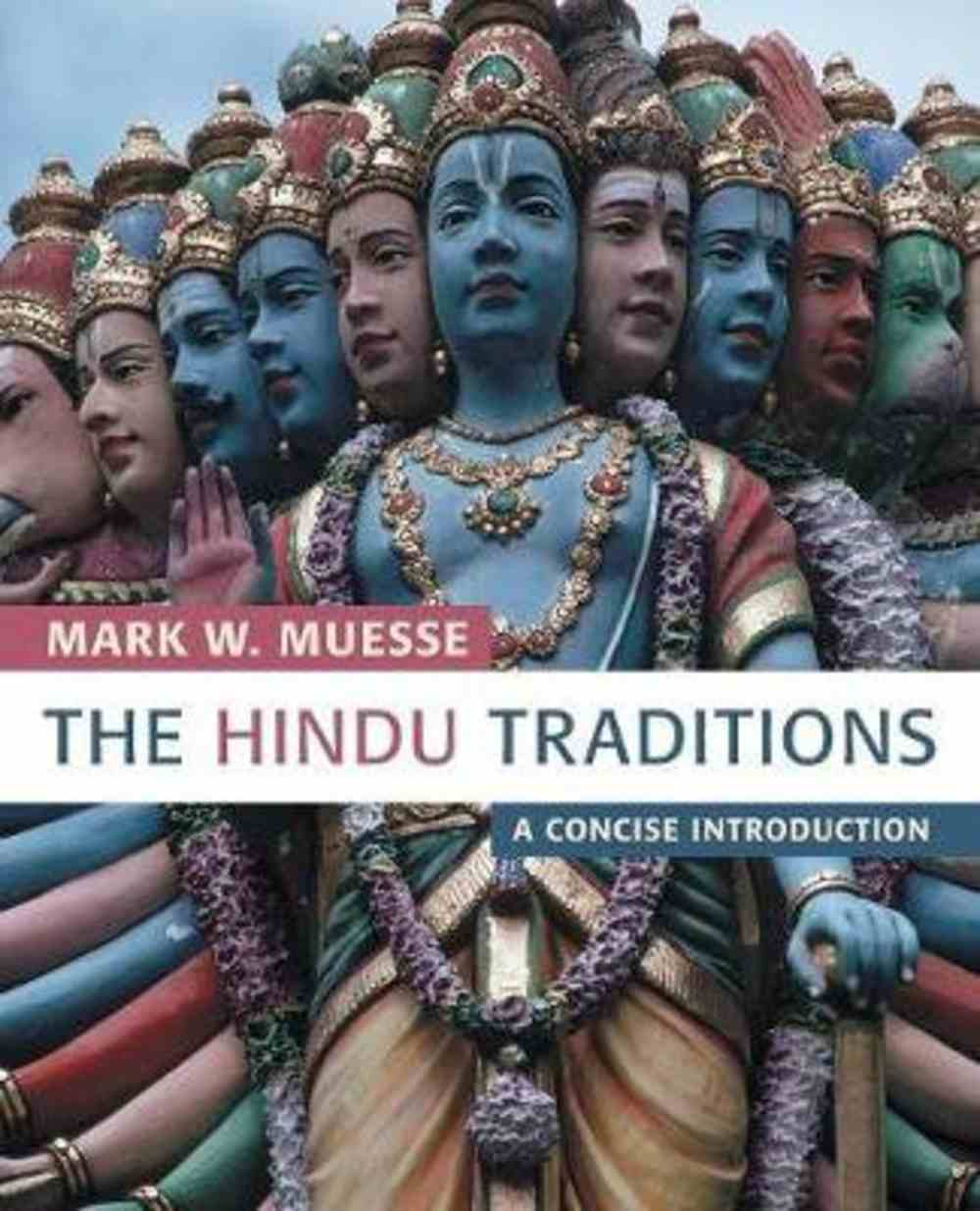The Hindu Traditions Paperback