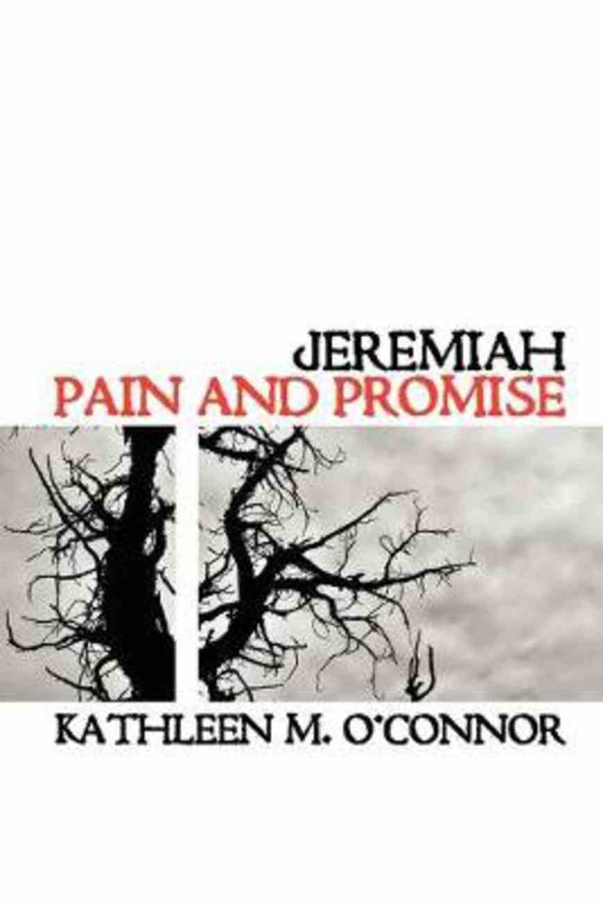 Jeremiah: Pain and Promise Paperback