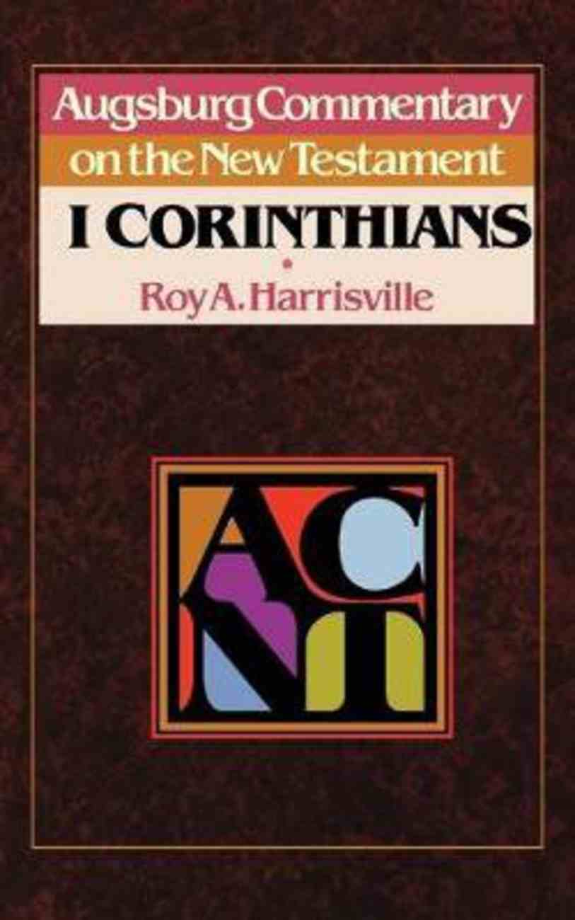 1 Corinthians (Augsburg Commentary On The New Testament Series) Paperback