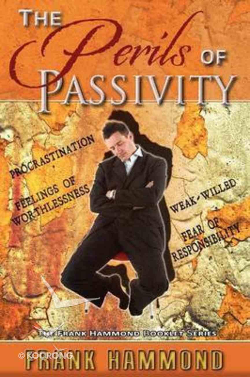 The Perils of Passivity Paperback