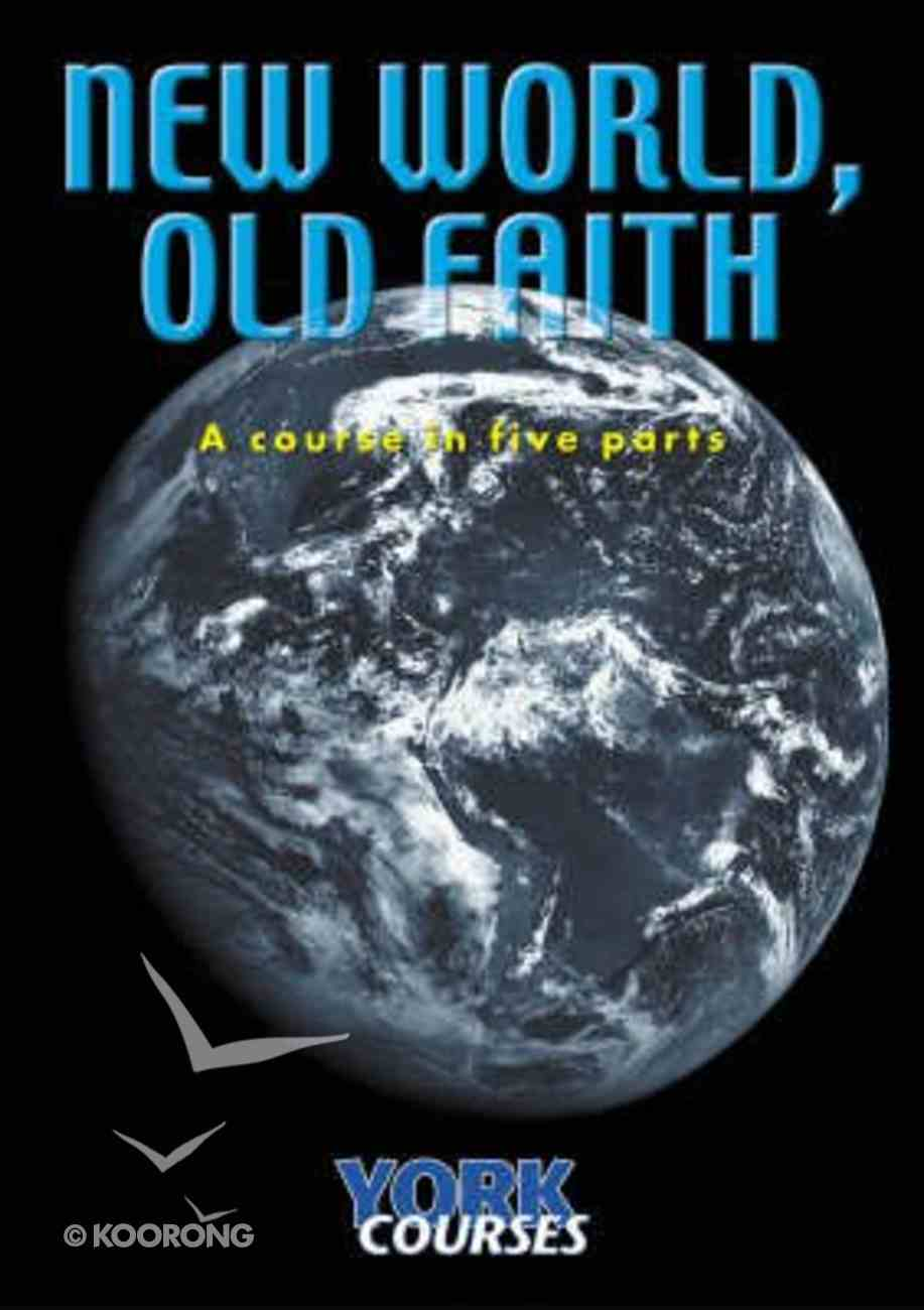 New World, Old Faith (Course Booklet) (York Courses Series) Booklet