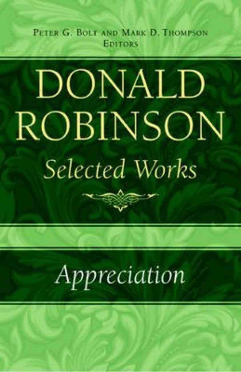 Appreciation (#05 in Donald Robinson Selected Works Series) Hardback