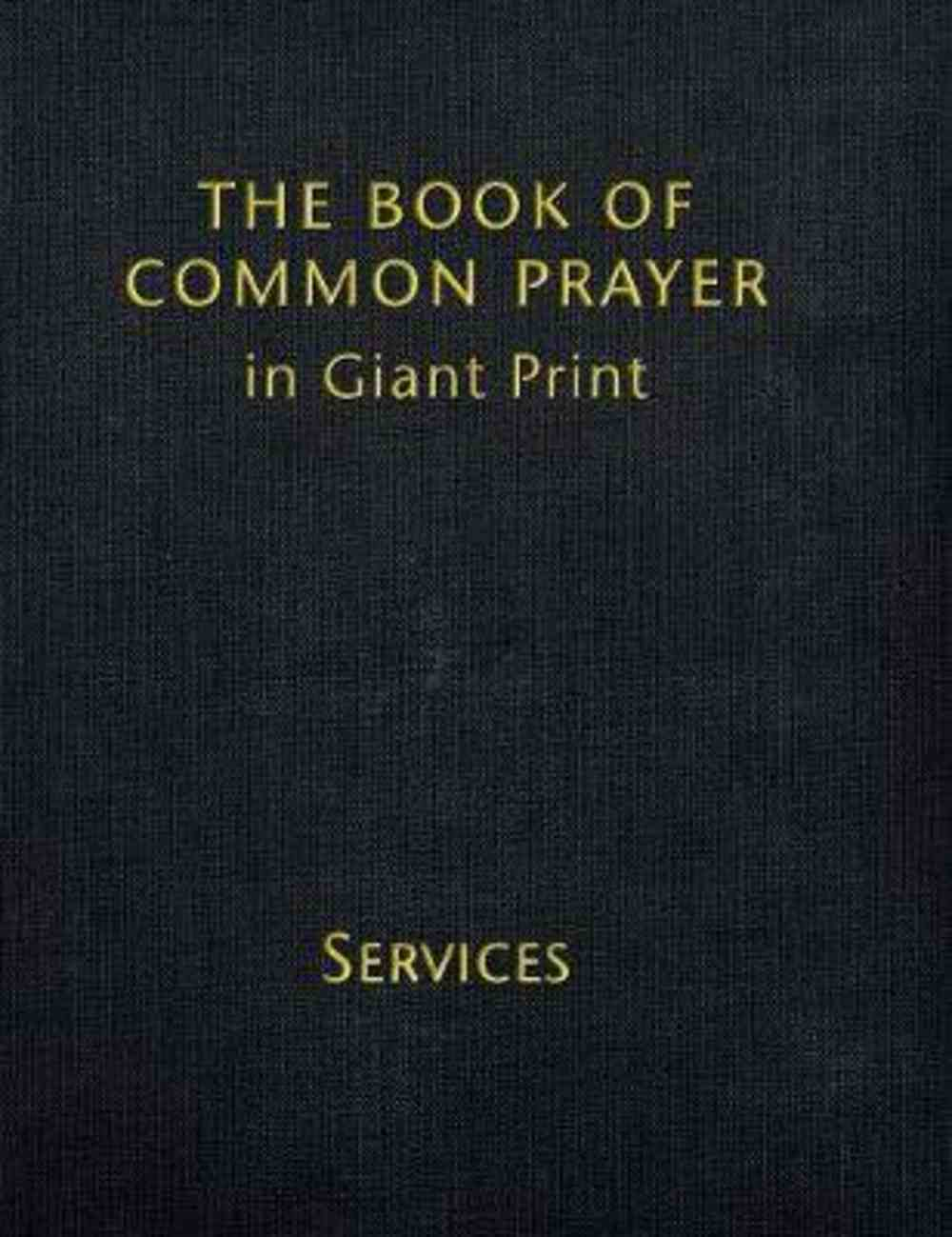 Book of Common Prayer (Volume 1) Black (Giant Print) Hardback