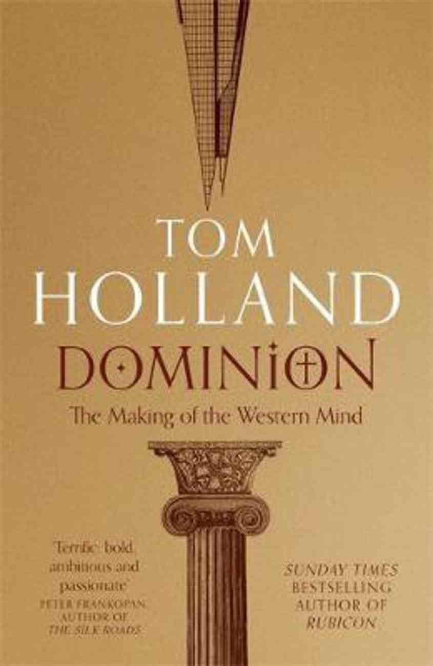 Dominion: The Making of the Western Mind Paperback