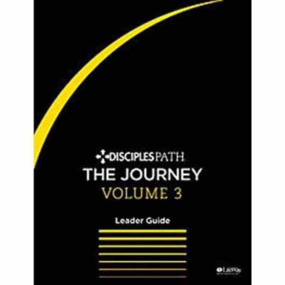 The Journey (Leader Guide) (#03 in Disciples Path Series) Paperback