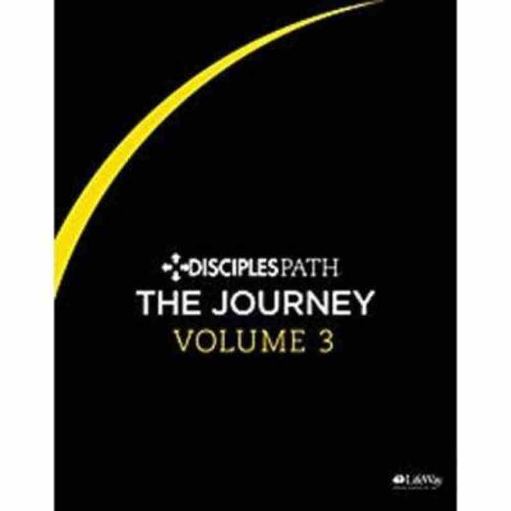 The Journey (Personal Study Guide) (#03 in Disciples Path Series) Paperback