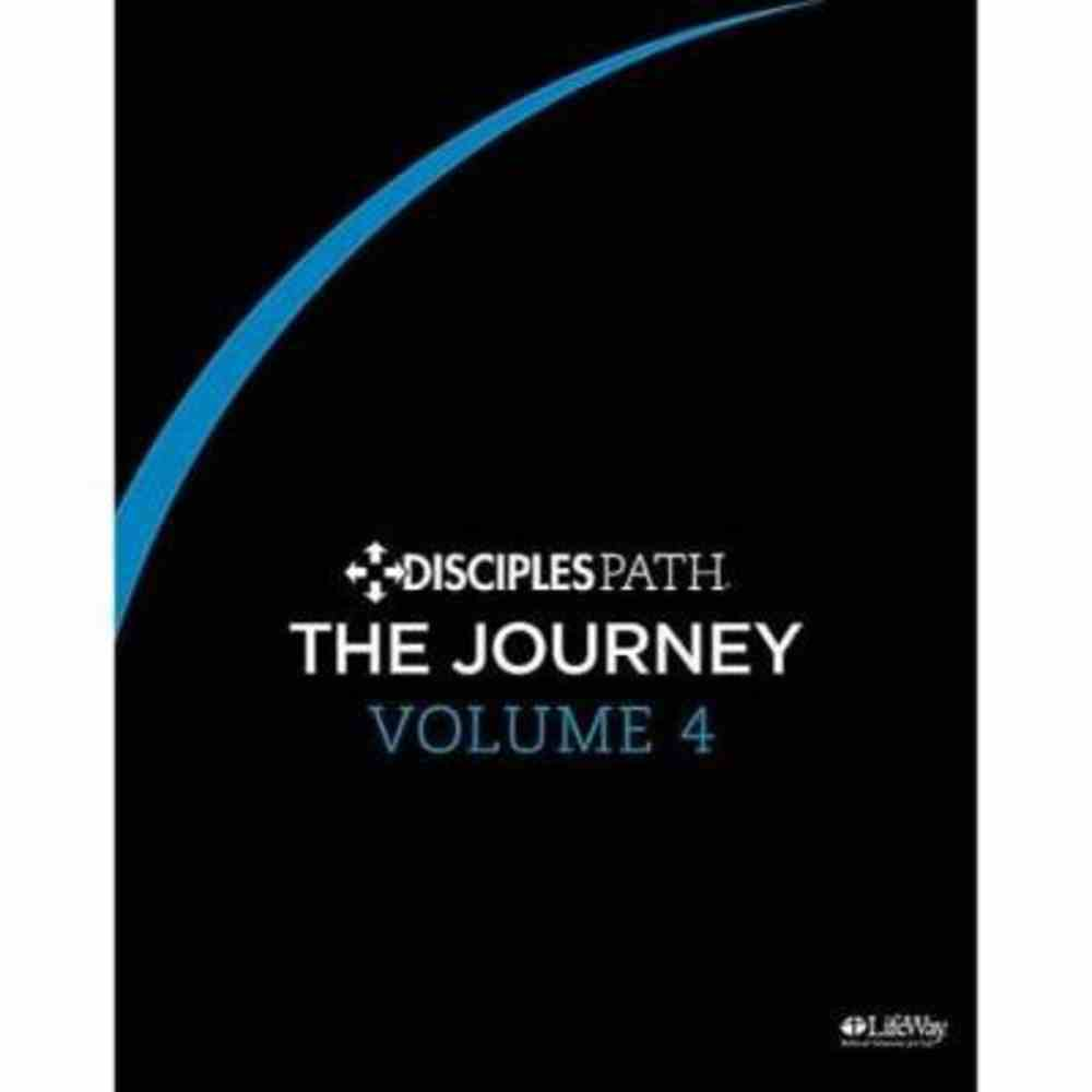 The Journey (Personal Study Guide) (#04 in Disciples Path Series) Paperback