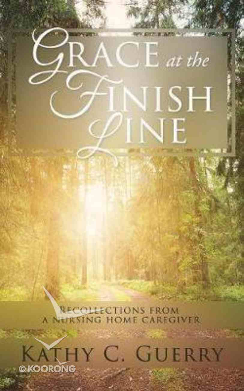 Grace At the Finish Line Paperback