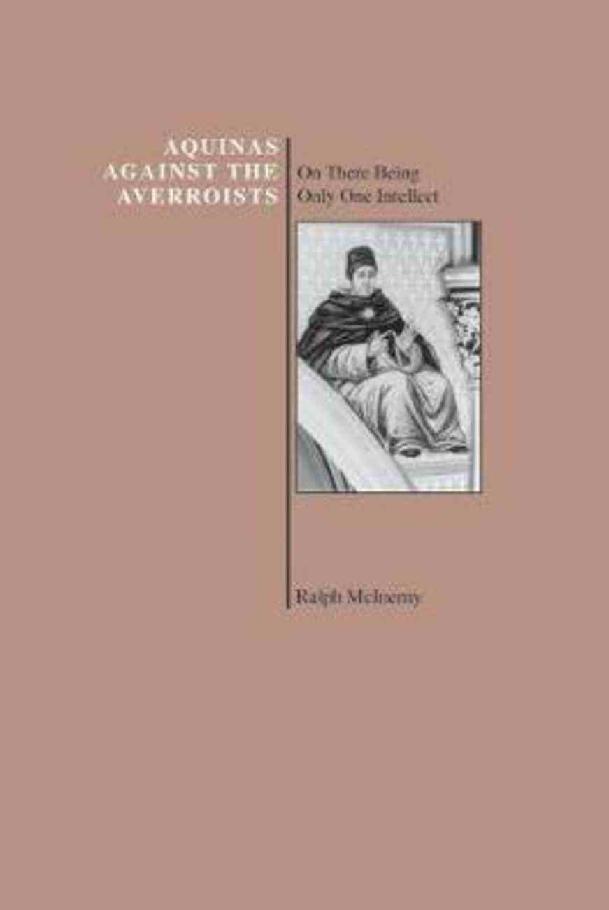 Aquinas Against the Averroists: On There Being Only One Intellect Hardback
