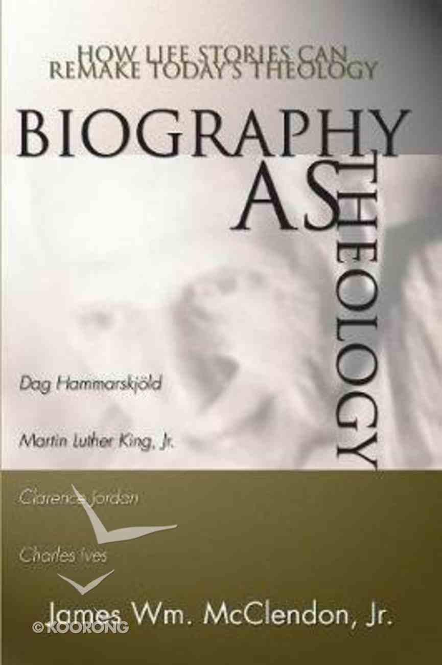 Biography as Theology Paperback