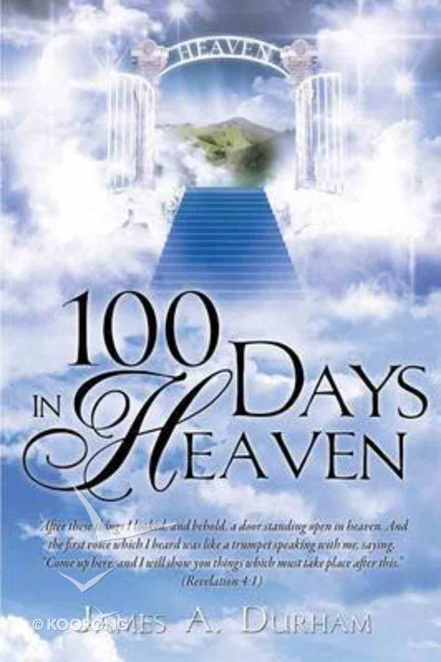 100 Days in Heaven Paperback
