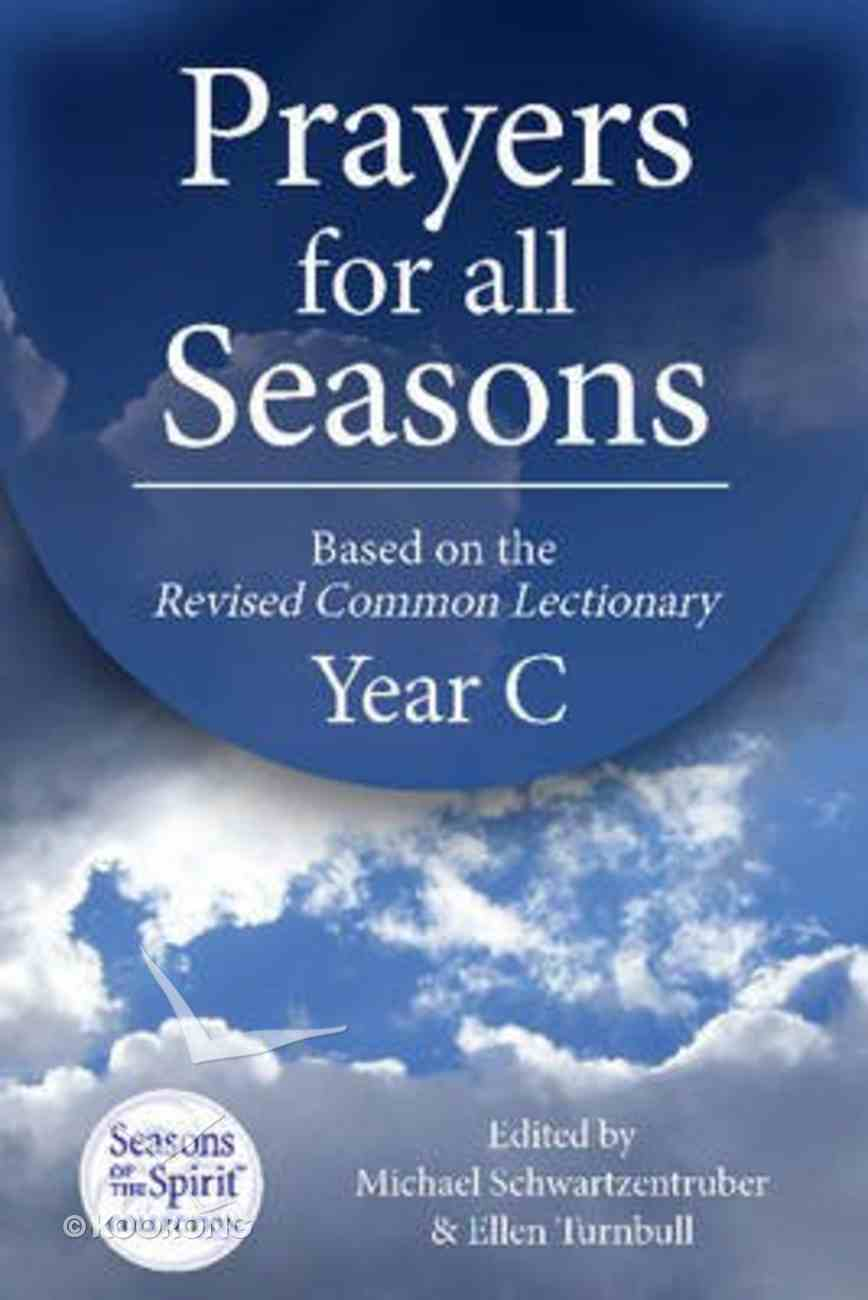 Prayers For All Seasons (Year C) Paperback