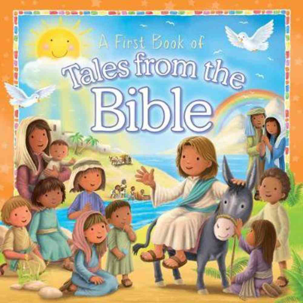 First Book of Bible Tales For Children Padded Board Book