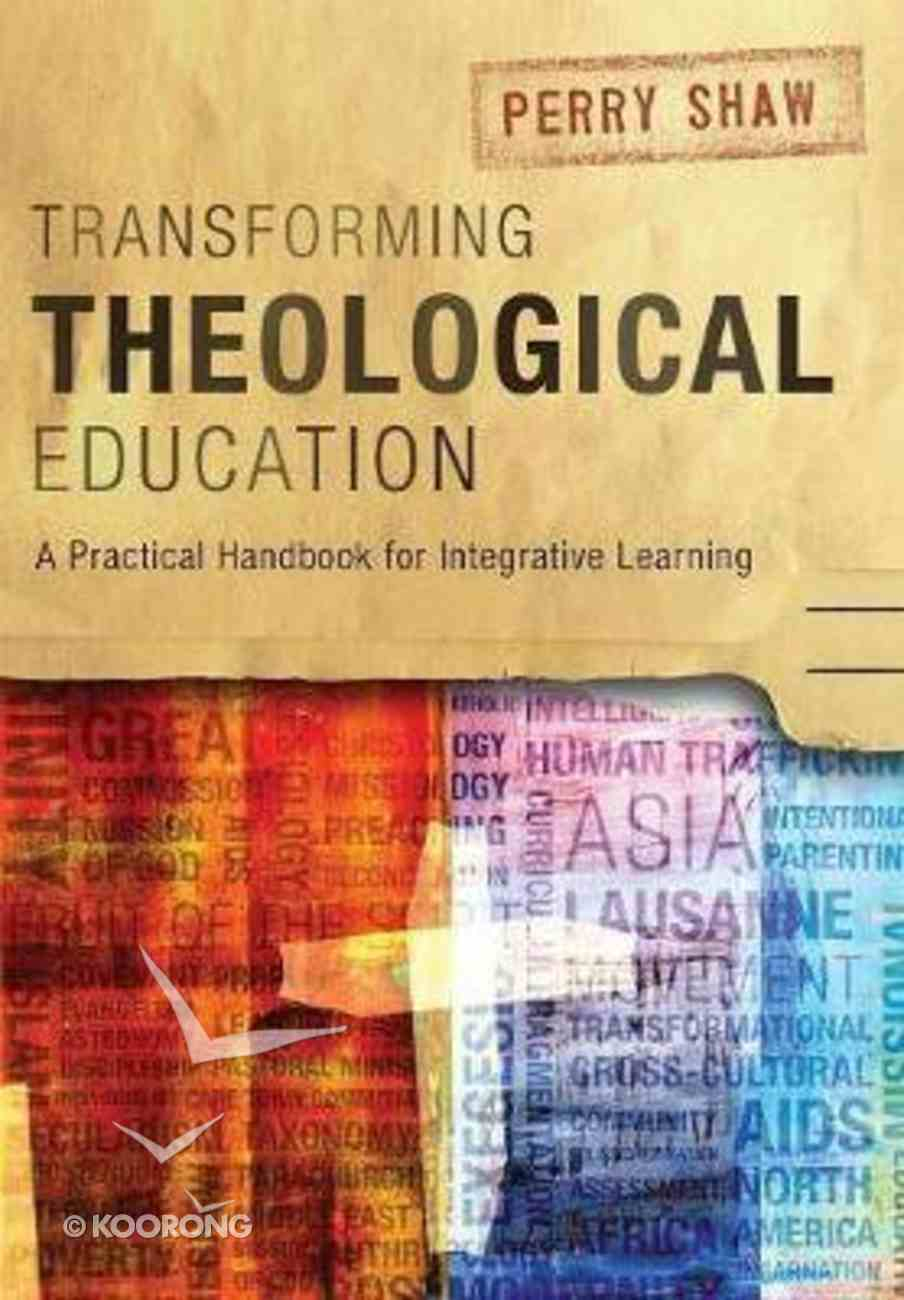 Transforming Theological Education Paperback