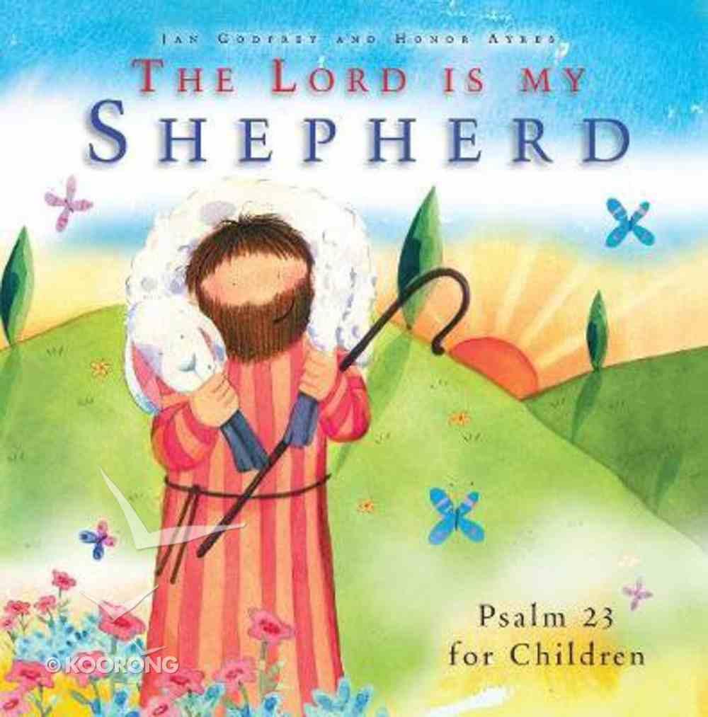 The Lord is My Shepherd Hardback