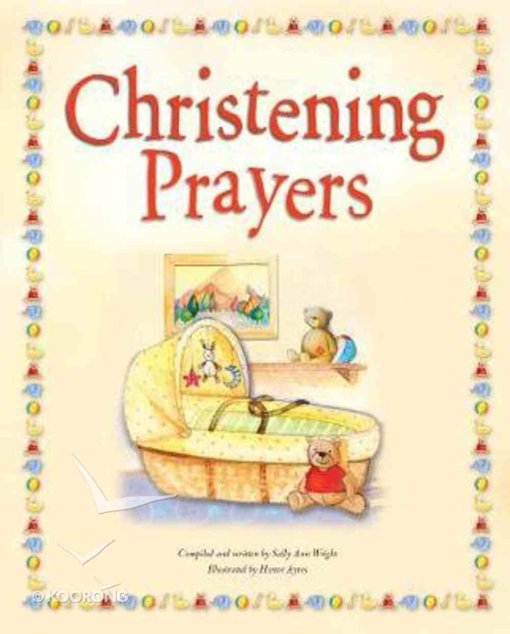 Christening Prayers Hardback