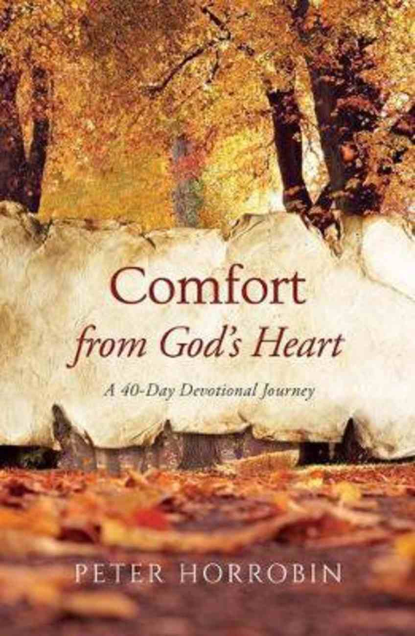 Comfort From the Psalms: A 40-Day Devotional Journey Hardback