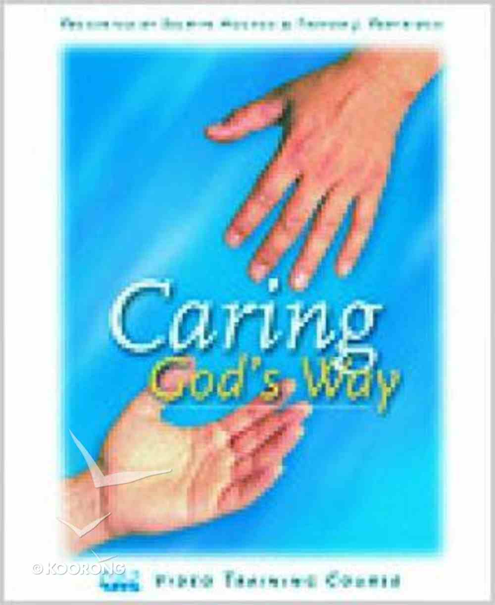 Caring God's Way (Workbook) Paperback