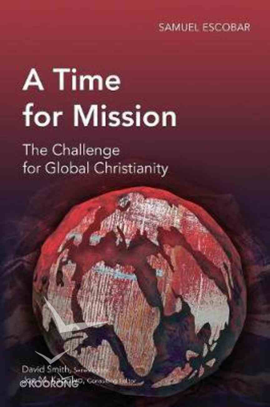 A Time of Mission (Global Christian Library Series) Paperback