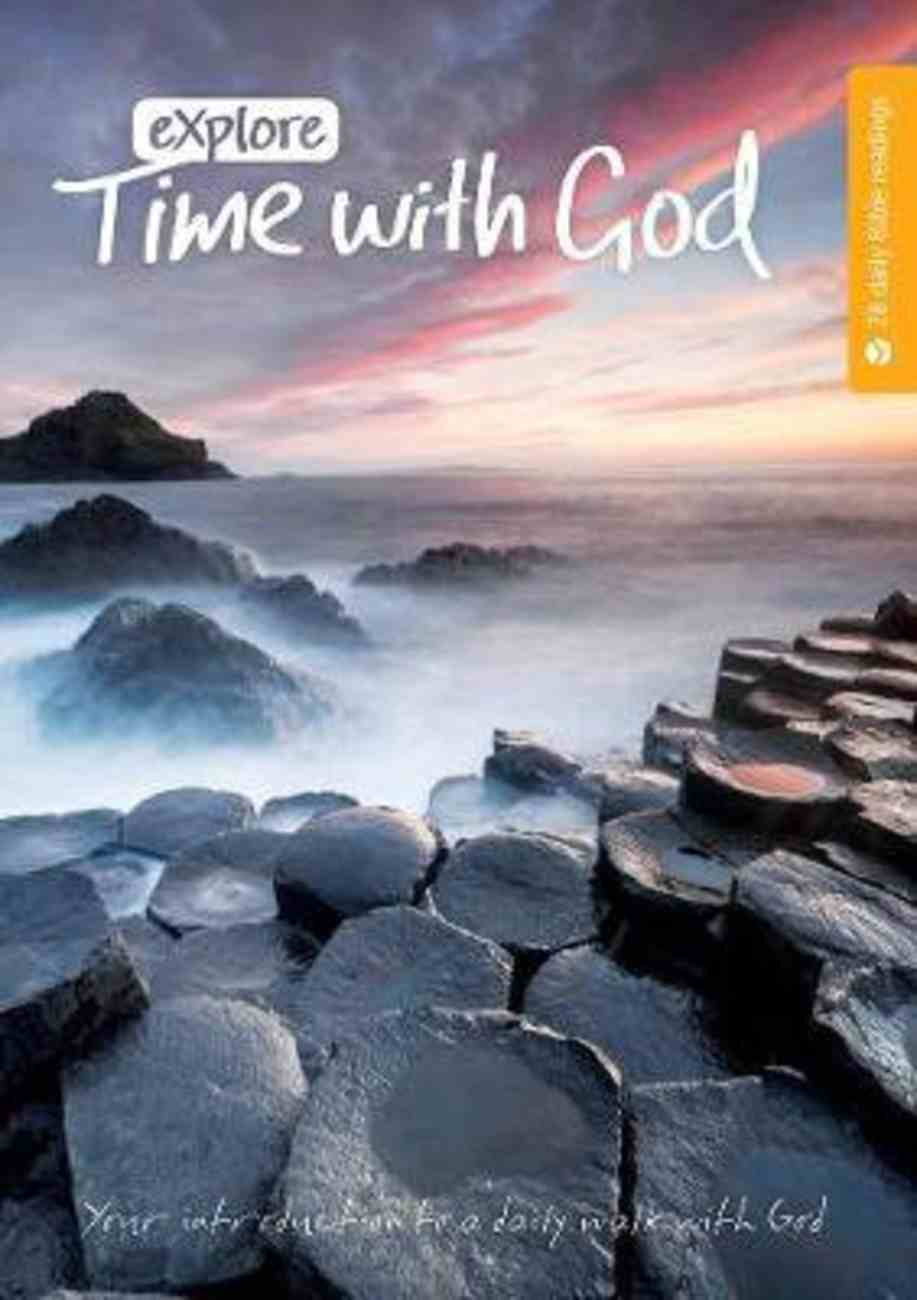 Explore: Time With God (2nd Edition) Paperback