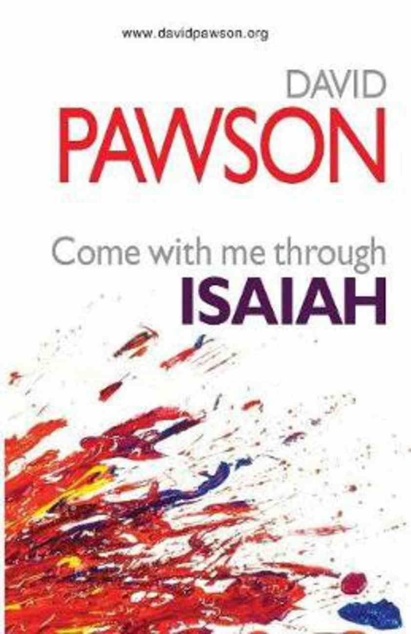Come With Me Through Isaiah Paperback